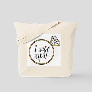 I Said Yes Ring Tote Bag