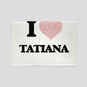 I love Tatiana (heart made from words) des Magnets