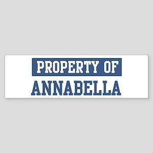 Property of ANNABELLA Bumper Sticker