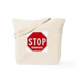 Stop Sinning Tote Bag