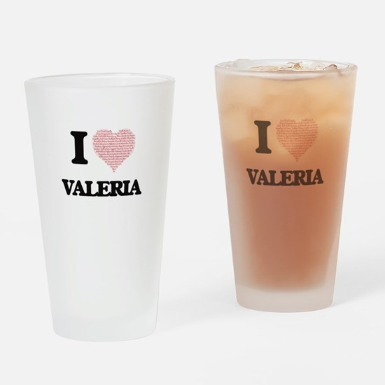 I love Valeria (heart made from wor Drinking Glass