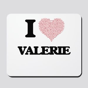 I love Valerie (heart made from words) d Mousepad