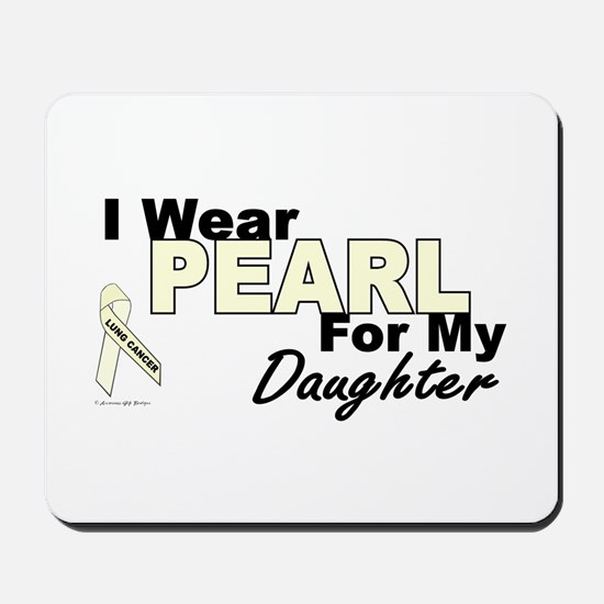 I Wear Pearl 3 (Daughter LC) Mousepad