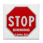 Stop Sinning Tile Coaster