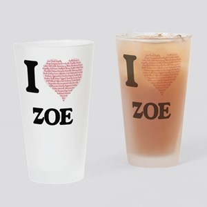 I love Zoe (heart made from words) Drinking Glass