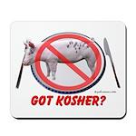 Got Kosher Mousepad