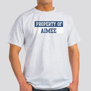 Property of AIMEE Light T-Shirt