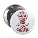 Wages Of Sin Is Death Button