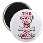 Wages Of Sin Is Death Magnet