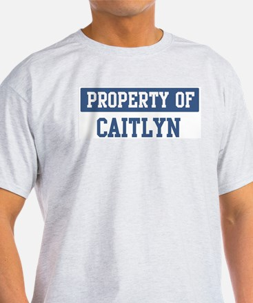 Property of CAITLYN T-Shirt