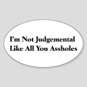 Judgemental Assholes Oval Sticker