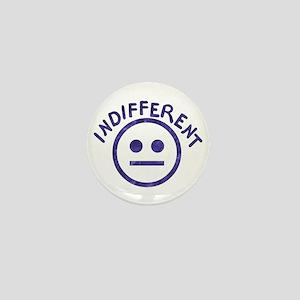 Indifferent Mini Button