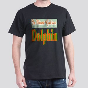 In Miami God is a Dolphin Dark T-Shirt