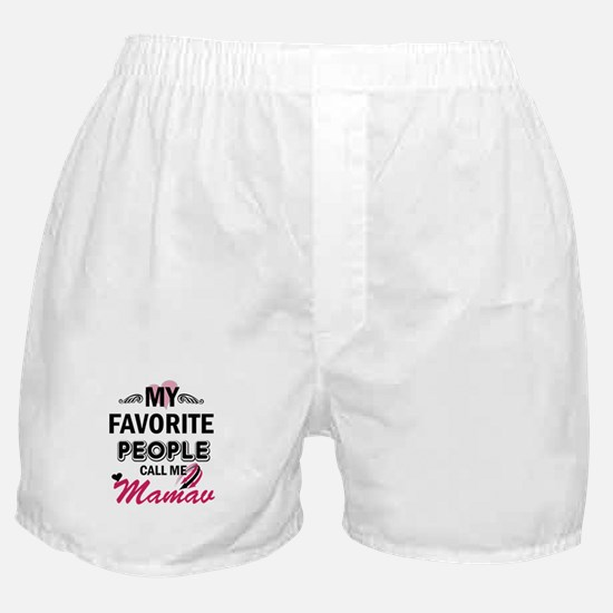 My Favorite People Call Me Mamaw Boxer Shorts