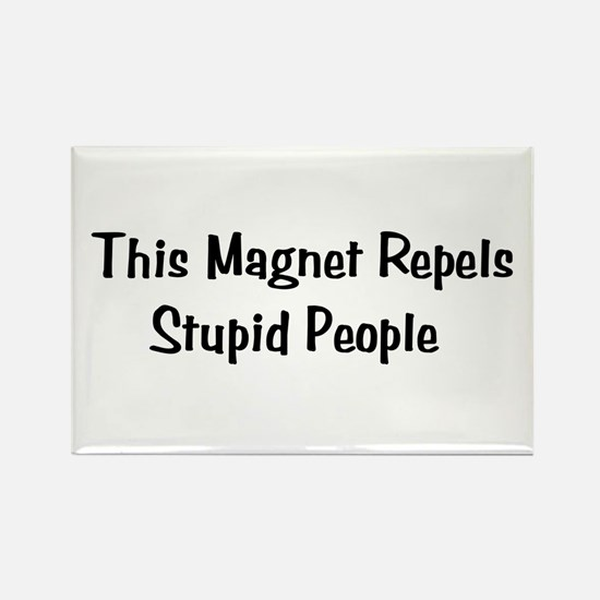 Stupid People Repellent Rectangle Magnet (10 pack)