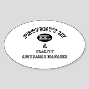 Property of a Quality Assurance Manager Sticker (O