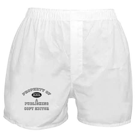 Property of a Publishing Copy Editor Boxer Shorts