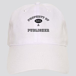 Property of a Publisher Cap