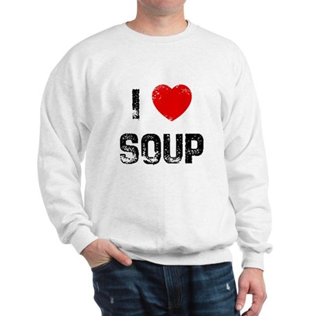 I * Soup Sweatshirt