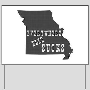 Missouri Yard Sign