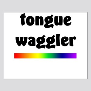 Tongue Waggler Small Poster