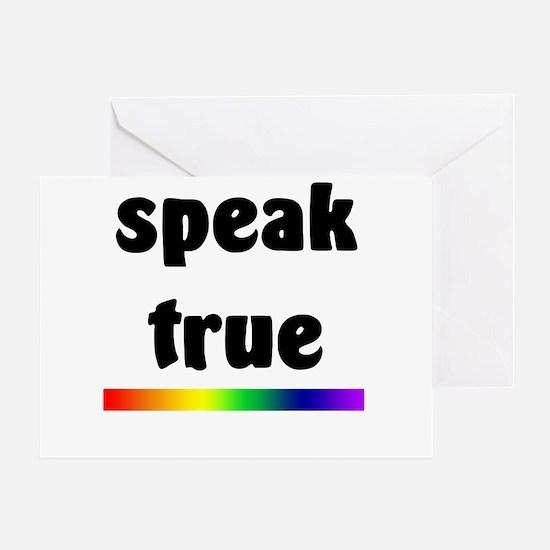 Speak True Greeting Card