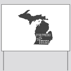 Michigan Yard Sign