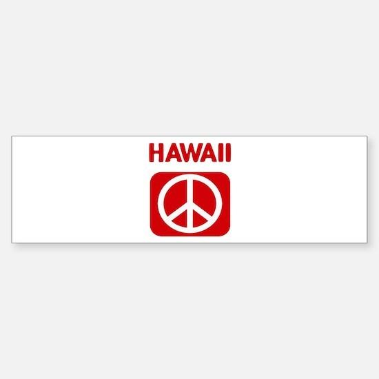 HAWAII for peace Bumper Bumper Bumper Sticker