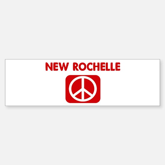 NEW ROCHELLE for peace Bumper Bumper Bumper Sticker
