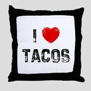 I * Tacos Throw Pillow