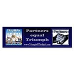 Partners-Triumph of the Spirit Bumper Sticker