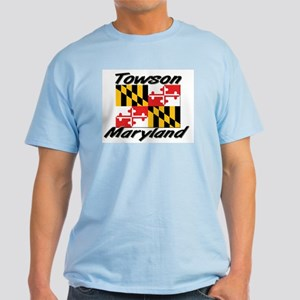 Towson Maryland Light T-Shirt