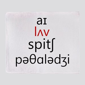 I Love Speech Pathology Phonetics 2 Throw Blanket