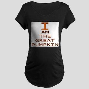 I am the Great Pumpkin Maternity Dark T-Shirt