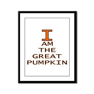 I am the Great Pumpkin Framed Panel Print
