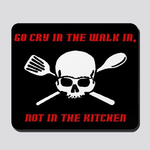 Go Cry In The Walk In Mousepad