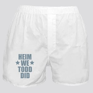 Heim We Todd Did Boxer Shorts