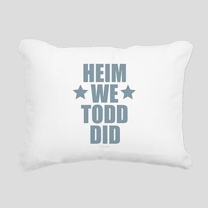 Heim We Todd Did Rectangular Canvas Pillow