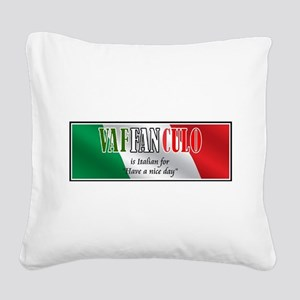 Have a Nice Day Square Canvas Pillow