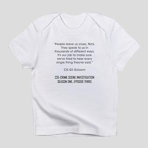 PEOPLE LEAVE US... Infant T-Shirt