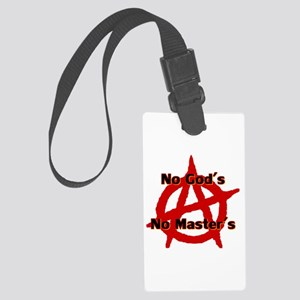 Anarchy No Gods No Masters Large Luggage Tag