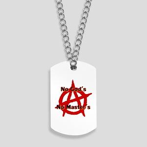 Anarchy No Gods No Masters Dog Tags