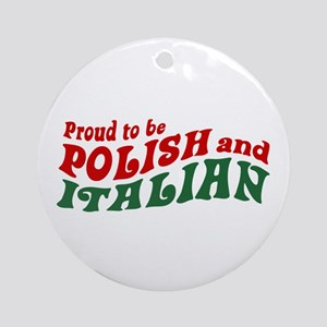 Proud Polish Italian Ornament (Round)