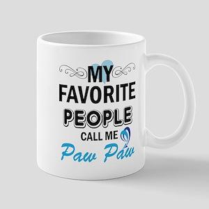 my fovorite people call me paw paw Mugs