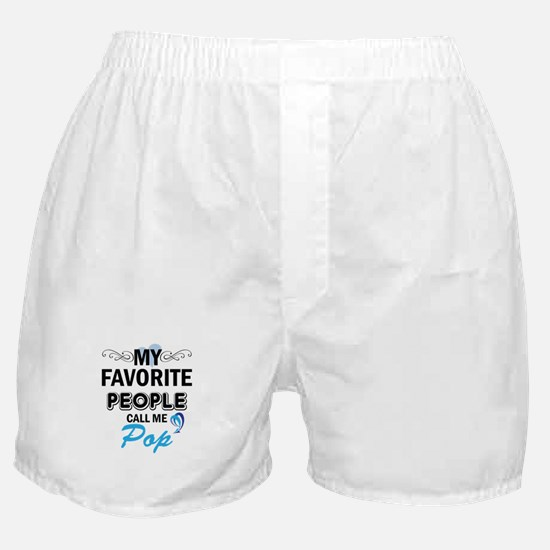 my fovorite people call me pop Boxer Shorts