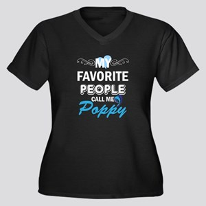 my fovorite people call me poppy Plus Size T-Shirt