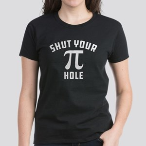 Shut Your Pi Hole Women's Dark T-Shirt