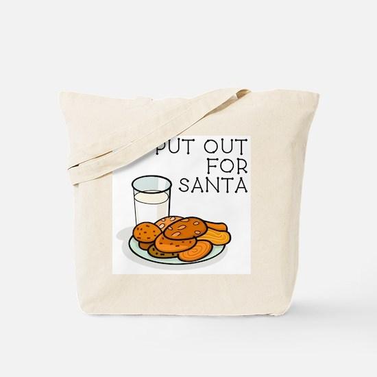 I PUT OUT FOR SANTA Tote Bag
