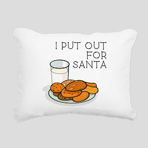 I PUT OUT FOR SANTA Rectangular Canvas Pillow