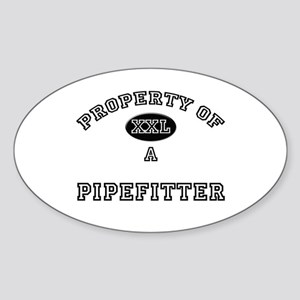 Property of a Pipefitter Oval Sticker